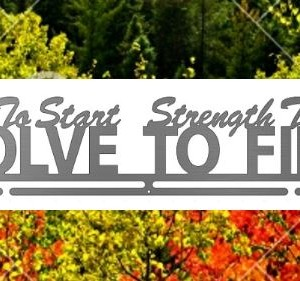 Courage-To-Start-Strength-To-Endure-Resolve-To-Finish 3